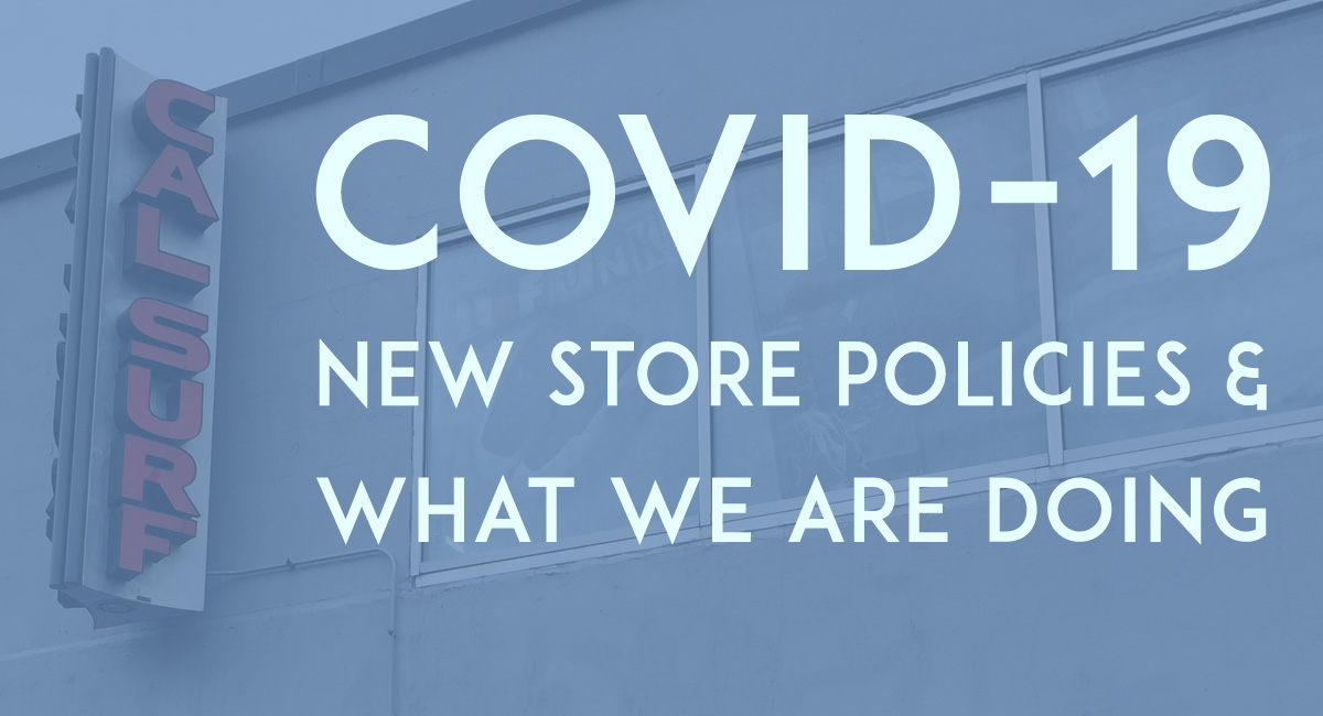 COVID-19 Store Policies - Update