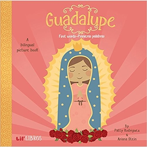 Guadalupe:: First Words-Primeras Palabras