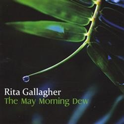 Rita Gallagher, The May Morning Dew