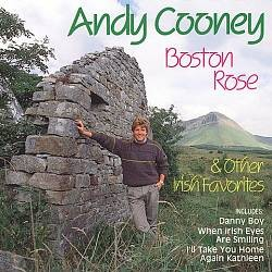 Andy Cooney, Boston Rose and Other Irish Favorites