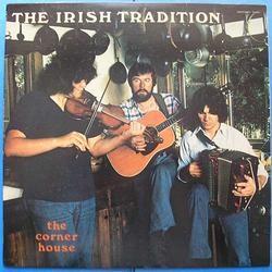 Irish Tradition, The Corner House