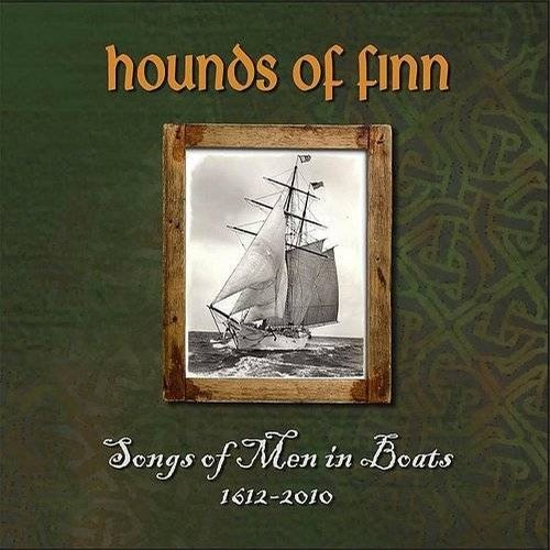 Hounds of Finn, Songs of Men in Boats